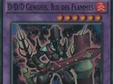 D/D/D Genghis, Roi des Flammes