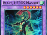 Blast, HÉROS Masqué
