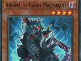 Ahrima, le Garde Malfaisant