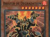 Briseur de Dégradation
