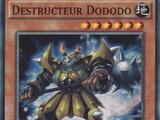 Destructeur Dododo