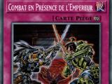 Combat en Présence de l'Empereur