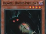 Danger ! Homme-Papillon !