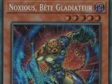 Noxious, Bête Gladiateur