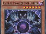 Caius, le Monarque des Ombres