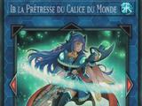 Ib la Prêtresse du Calice du Monde