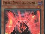 Pierre Noire Légendaire