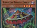 Acteur des Abysses - Prélude