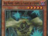 Aile Noire - Gofu la Vague de l'Ombre