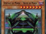 """Héritage du Monde - """"Arche du Monde"""""""