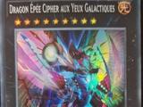 Dragon Épée Cipher aux Yeux Galactiques