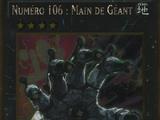 Numéro 106 : Main de Géant