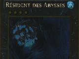 Résident des Abysses