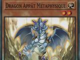 Dragon Appât Métaphysique