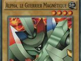 Alpha, le Guerrier Magnétique