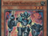 Alpha, le Guerrier Magnétique Électrique