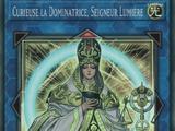 Curieuse la Dominatrice, Seigneur Lumière