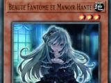 Beauté Fantôme et Manoir Hanté