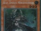 Beat, Épéiste Mercefourrure