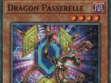 Dragon Passerelle