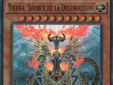 Tierra, Source de la Destruction