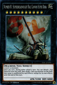 YuGiOh! TCG karta: Number 81: Superdreadnought Rail Cannon Super Dora