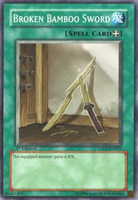 YuGiOh! TCG karta: Broken Bamboo Sword