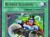 Bubble Illusion