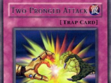 Two-Pronged Attack