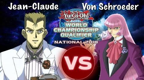 Yu-Gi-Oh! Jean-Claude Magnum vs Zigfried Von Schroeder Duel National World Qualifier 2018