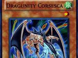 Dragunity Corsesca