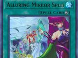 Alluring Mirror Split