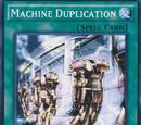 Machine Duplication