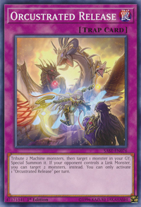 YuGiOh! TCG karta: Orcustrated Release