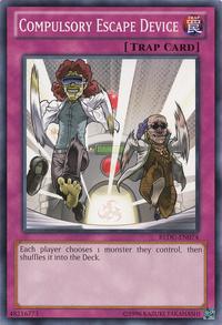 YuGiOh! TCG karta: Compulsory Escape Device