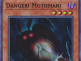 Danger! Mothman!