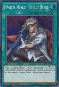 YuGiOh! TCG karta: Magical Musket - Steady Hands