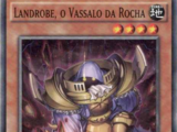 Landrobe the Rock Vassal