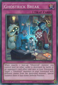 YuGiOh! TCG karta: Ghostrick Break