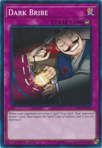 YuGiOh! TCG karta: Dark Bribe