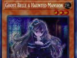 Ghost Belle & Haunted Mansion