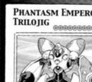 Phantasm Emperor Trilojig