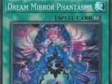 Dream Mirror Phantasms