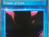 Power of Dark
