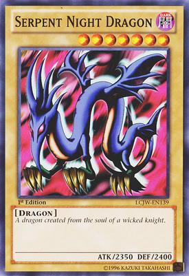 Serpent Night Dragon LCJW