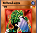Archfiend Mirror (BAM)