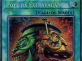 Pot of Extravagance