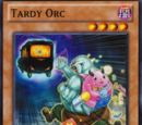Tardy Orc