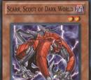 Scarr, Scout of Dark World