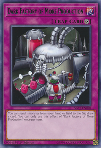 YuGiOh! TCG karta: Dark Factory of More Production